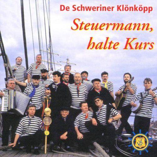 de Schweriner Klönköpp - Steuermann,Halte Kurs - Preis vom 17.05.2021 04:44:08 h