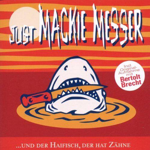 Various - Just Mackie Messer...und der Haifisch der hat Zähne - Preis vom 09.06.2021 04:47:15 h