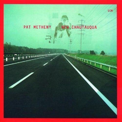 Pat Metheny - New Chautauqua - Preis vom 22.06.2021 04:48:15 h