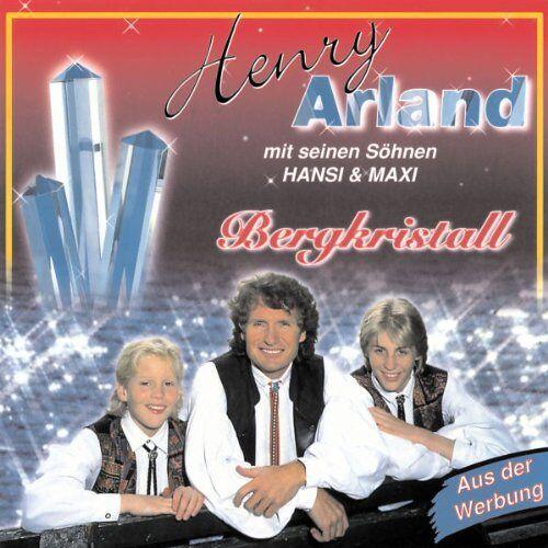 Henry Arland - Bergkristall - Preis vom 15.10.2021 04:56:39 h