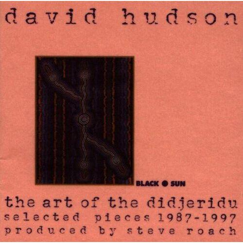 David Hudson - The Art of the Didjeridu - Preis vom 11.06.2021 04:46:58 h