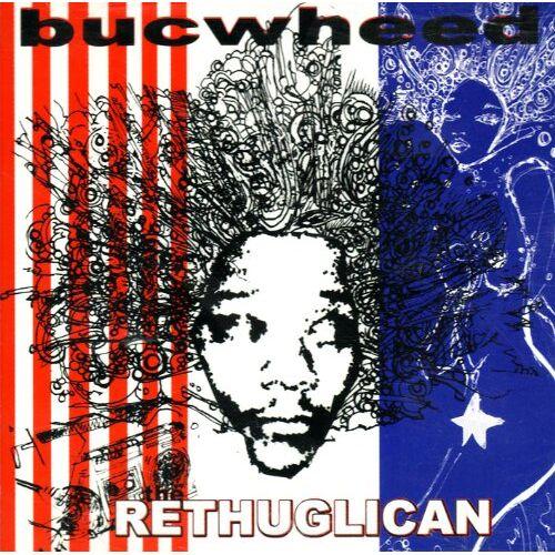 Bucwheed - The Rethuglican - Preis vom 19.06.2021 04:48:54 h