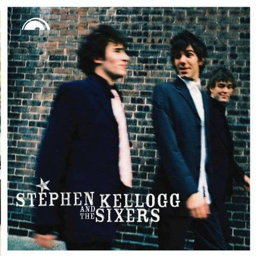 Stephen Kellogg & the Sixers - Preis vom 23.07.2021 04:48:01 h