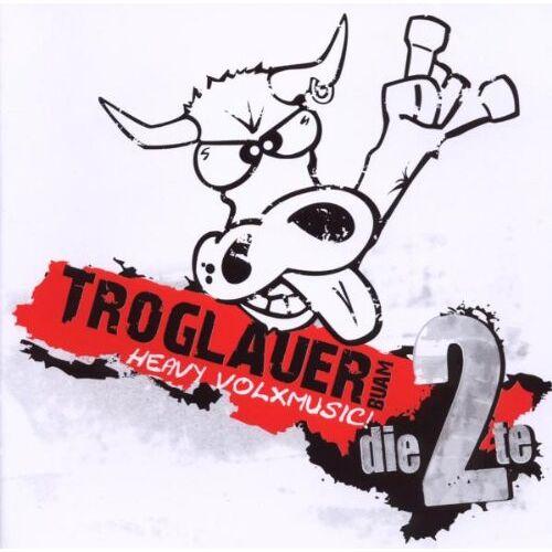 Troglauer Buam - Heavy Volxmusic-die 2te - Preis vom 18.06.2021 04:47:54 h