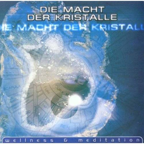 Various - Die Macht der Kristalle (Wellness & Meditation) - Preis vom 25.09.2021 04:52:29 h