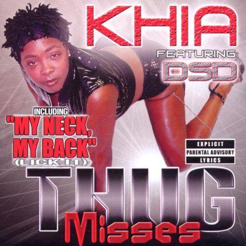 Khia - Thug Misses - Preis vom 12.06.2021 04:48:00 h
