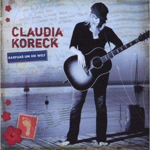Claudia Koreck - Barfuaß Um Die Welt - Preis vom 09.06.2021 04:47:15 h