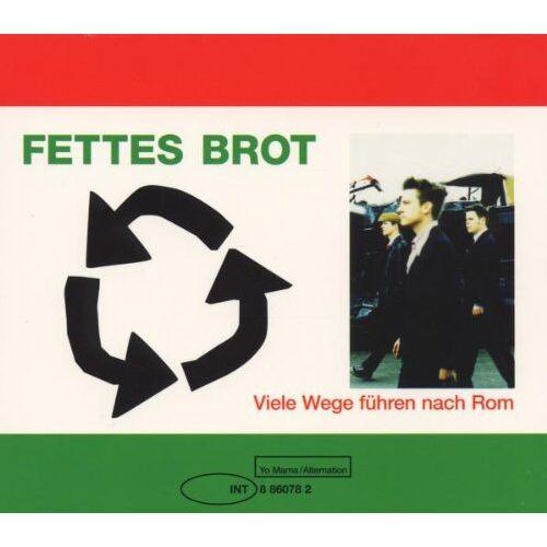 Fettes Brot - Viele Wege Führen Nach Rom - Preis vom 17.06.2021 04:48:08 h