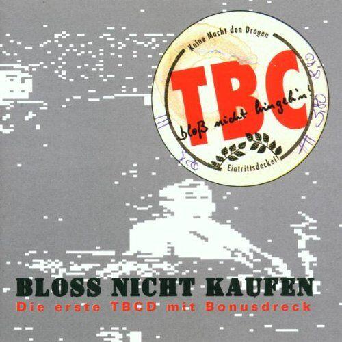 TBC - Bloss Nicht Kaufen - Preis vom 23.07.2021 04:48:01 h