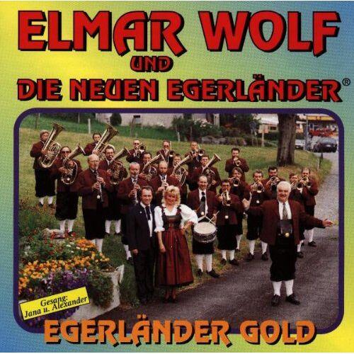 Wolf, Elmar& d.Neuen Egerländer - Egerländer Gold - Preis vom 22.06.2021 04:48:15 h