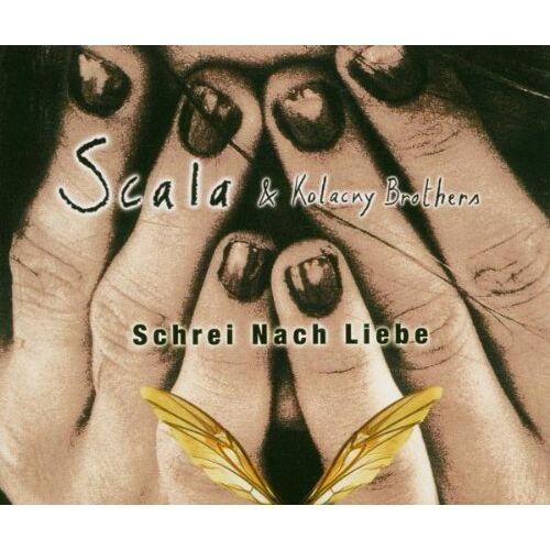 Scala & Kolacny Brothers - Schrei Nach Liebe - Preis vom 21.06.2021 04:48:19 h