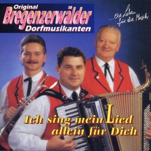 Bregenzerw?Lder Dorfmusikanten - Ich Sing Mein Lied Allein Fr - Preis vom 13.06.2021 04:45:58 h