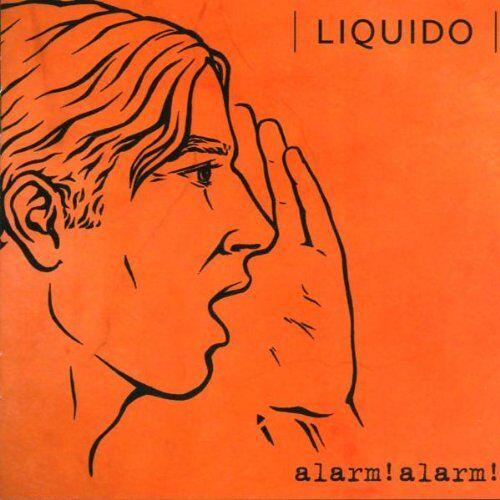 Liquido - Alarm! Alarm! - Preis vom 30.07.2021 04:46:10 h