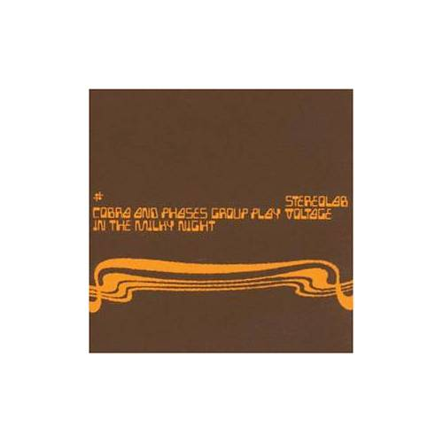 Stereolab - Cobras and Phases Group... - Preis vom 14.06.2021 04:47:09 h