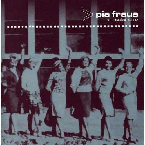 Pia Fraus - In Solarium - Preis vom 26.07.2021 04:48:14 h