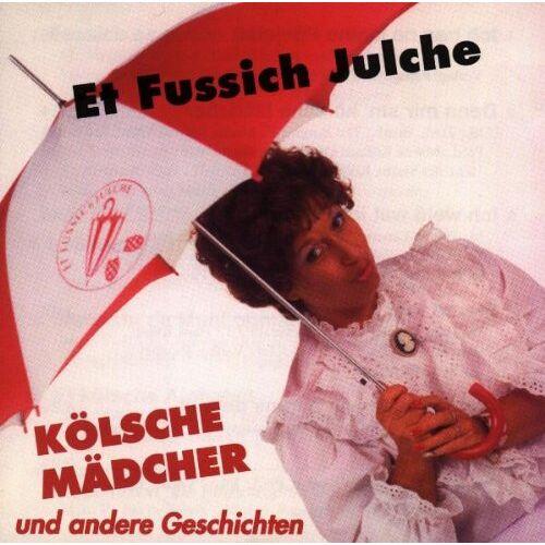 Et Fussich Julche - Koelsche Maedcher - Preis vom 09.06.2021 04:47:15 h