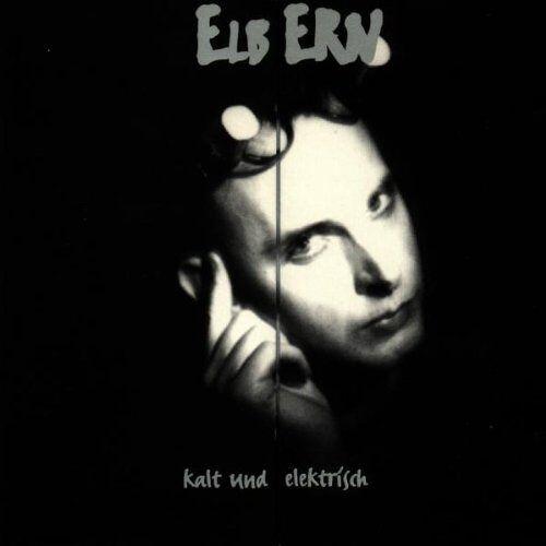 Elbern - Kalt und Elektrisch - Preis vom 12.10.2021 04:55:55 h