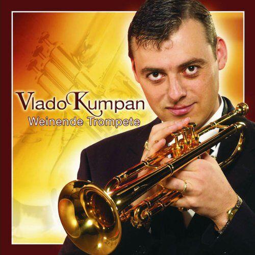 Vlado Kumpan - Weinende Trompete - Preis vom 21.06.2021 04:48:19 h