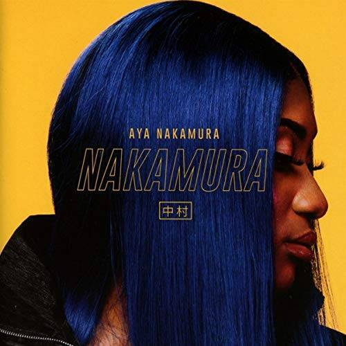 Aya Nakamura - Nakamura - Preis vom 18.06.2021 04:47:54 h