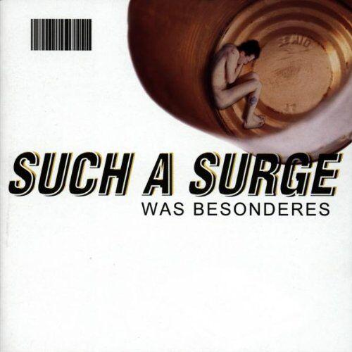 Such a Surge - Was Besonderes - Preis vom 14.06.2021 04:47:09 h