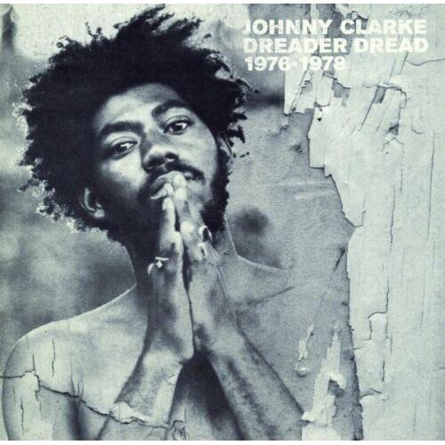 Johnny Clarke - Dreader Dread 1976-1978 - Preis vom 12.06.2021 04:48:00 h