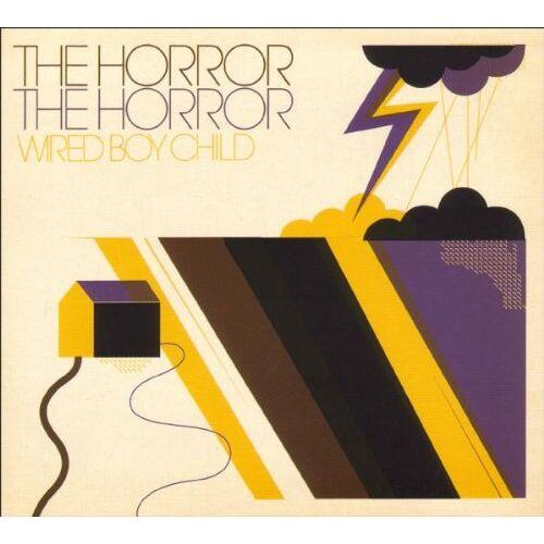 the Horror the Horror - Wired Boy Child - Preis vom 17.05.2021 04:44:08 h