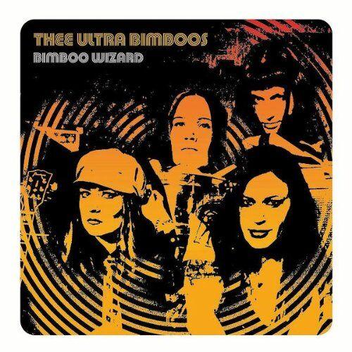 Thee Ultra Bimboos - Bimboo Wizard - Preis vom 11.06.2021 04:46:58 h