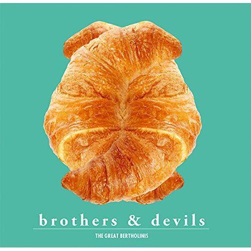 the Great Bertholinis - Brothers & Devils - Preis vom 15.06.2021 04:47:52 h