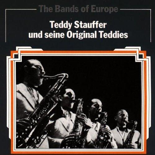 Teddy Stauffer und seine Original Teddies - The Bands of Europe - Preis vom 20.06.2021 04:47:58 h