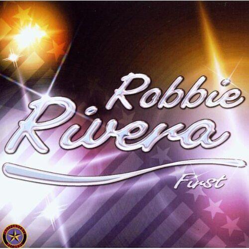 Robbie Rivera - First - Preis vom 24.07.2021 04:46:39 h