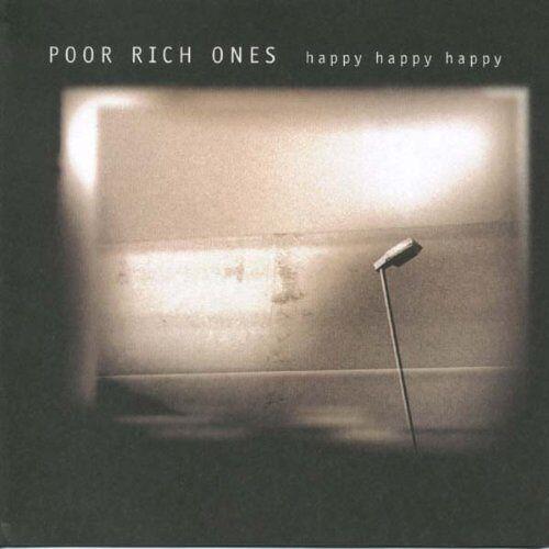 Poor Rich Ones - Happy Happy Happy - Preis vom 02.08.2021 04:48:42 h