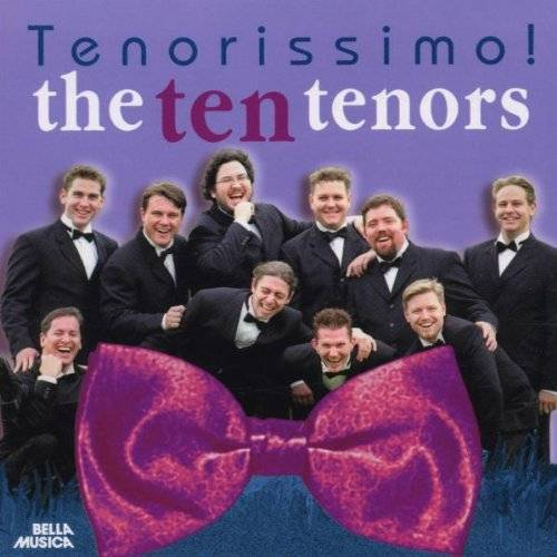 the Ten Tenors - Tenorissimo! - Preis vom 21.06.2021 04:48:19 h