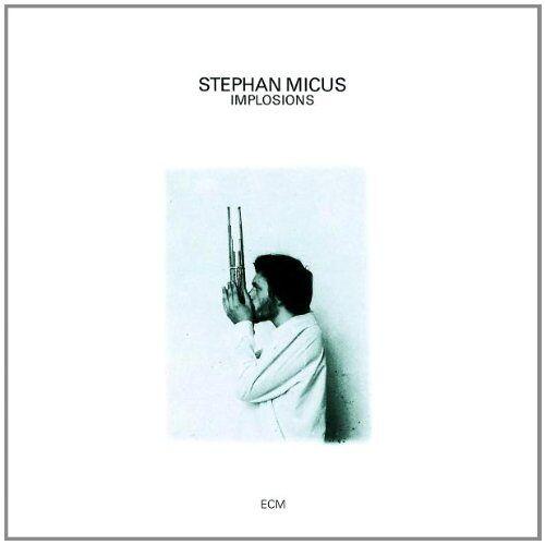 Stephan Micus - Implosions - Preis vom 16.06.2021 04:47:02 h