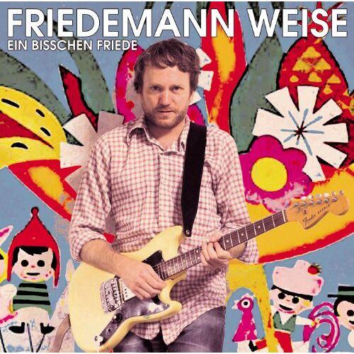 Friedemann Weise - Ein Bisschen Friede - Preis vom 13.06.2021 04:45:58 h