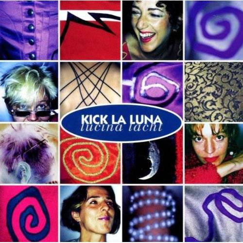 Kick la Luna - Lucina Lacht - Preis vom 17.05.2021 04:44:08 h