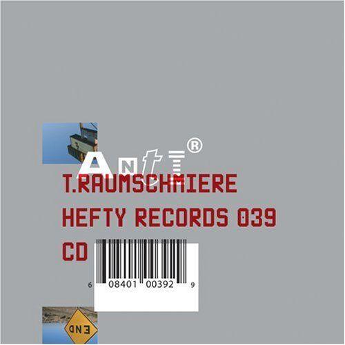 T.Raumschmiere - Anti - Preis vom 29.07.2021 04:48:49 h