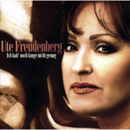 Ute Freudenberg - Ich Hab Noch Lange Nicht Genug - Preis vom 15.06.2021 04:47:52 h