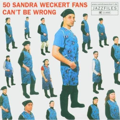 Sandra Weckert - 50 Sandra Weckert Fans Can't Be Wrong - Preis vom 20.06.2021 04:47:58 h