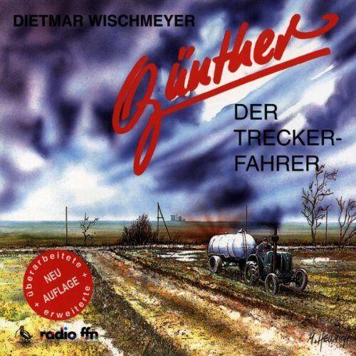 Günther, der Treckerfahrer - Günther der Treckerfahrer - Preis vom 11.06.2021 04:46:58 h