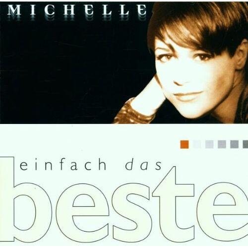 Michelle - Einfach das Beste-Michelle - Preis vom 22.06.2021 04:48:15 h