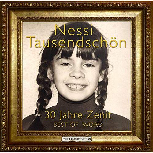 Nessi Tausendschön - 30 Jahre Zenit-Best of Word - Preis vom 13.06.2021 04:45:58 h