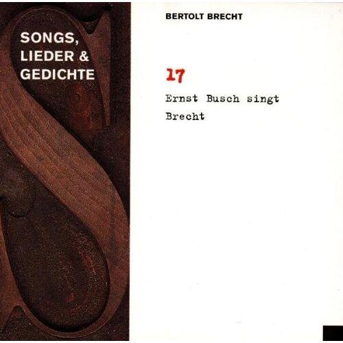 Bertolt Brecht - 17/Busch Singt Brecht - Preis vom 27.07.2021 04:46:51 h