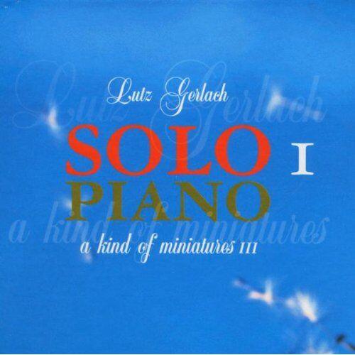 Lutz Gerlach - Solo Piano 1 - Preis vom 17.06.2021 04:48:08 h