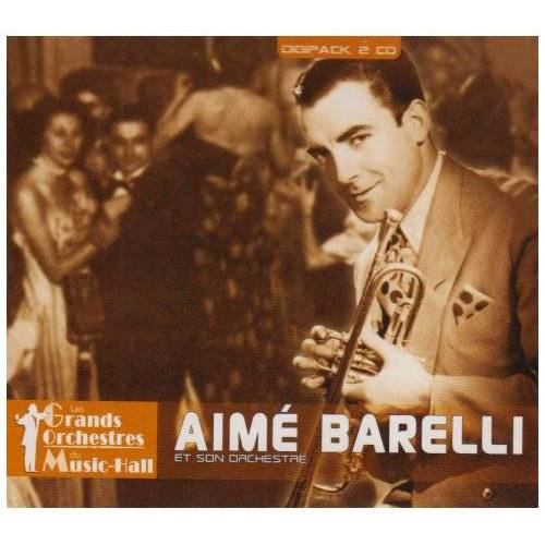 Aimé Barelli - Aime Barelli et Son Orchestre - Preis vom 21.06.2021 04:48:19 h