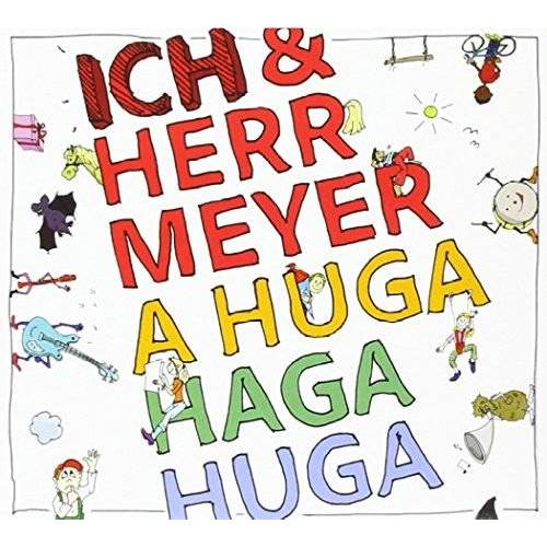 Ich & Herr Meyer - A Huga Haga Huga - Preis vom 22.06.2021 04:48:15 h