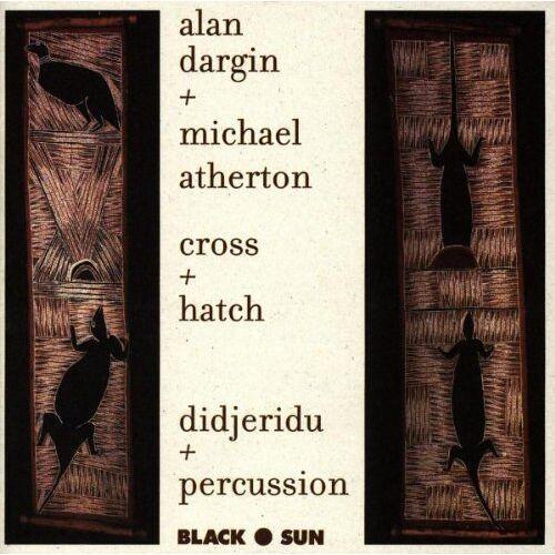 Michael Atherton - Cross + Hatch: Didjeridu + Percussion - Preis vom 11.06.2021 04:46:58 h