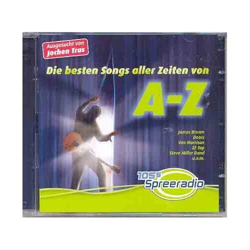 Various - Die Besten Songs Aller Zeiten Von a-Z - Preis vom 14.06.2021 04:47:09 h
