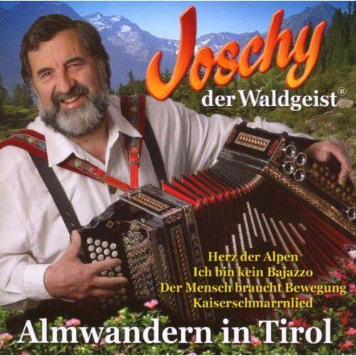 Joschy der Waldgeist - Almwandern in Tirol - Preis vom 14.06.2021 04:47:09 h