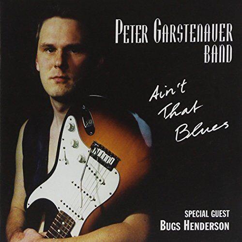 Garstenauer Peter - Ain't That Blues - Preis vom 17.06.2021 04:48:08 h