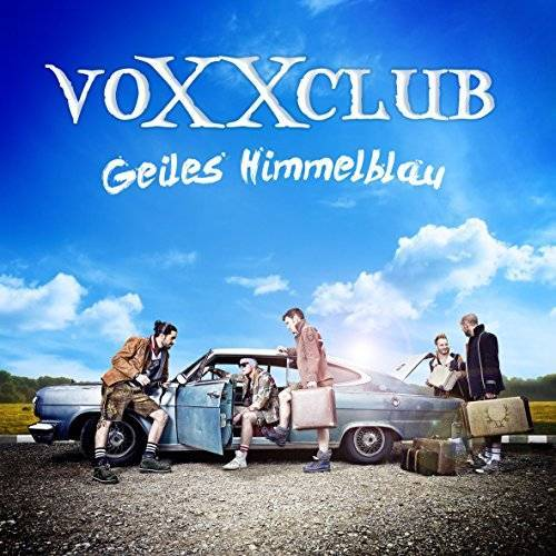 Voxxclub - Geiles Himmelblau - Preis vom 19.06.2021 04:48:54 h